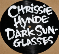 "Chrissie Hynde - Dark Sunglasses 7"" - [RSD 2014 Ltd. Ed.] *"